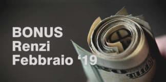 """Quando arriva il pagamento del Bonus """"Renzi"""" a Febbraio 2019?"""