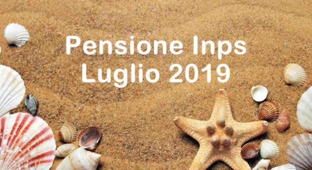 Quando arrivano pagamento e Cedolino Pensione di Luglio 2019?