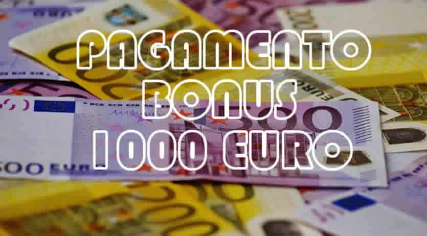 quando pagano bonus mille euro?