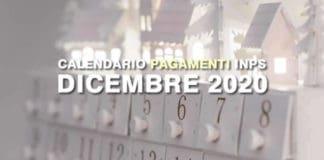 Tutti i pagamenti Inps a Dicembre 2020