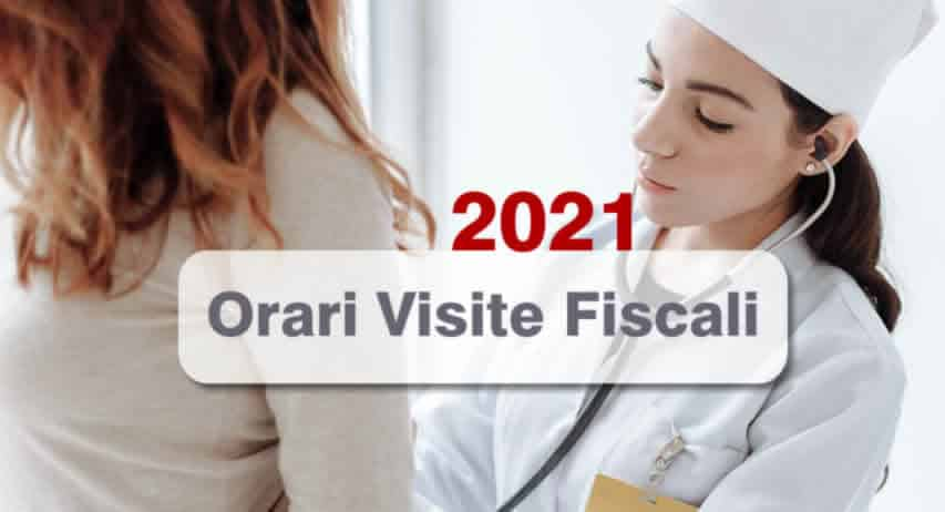 Orari visite fiscali 2021