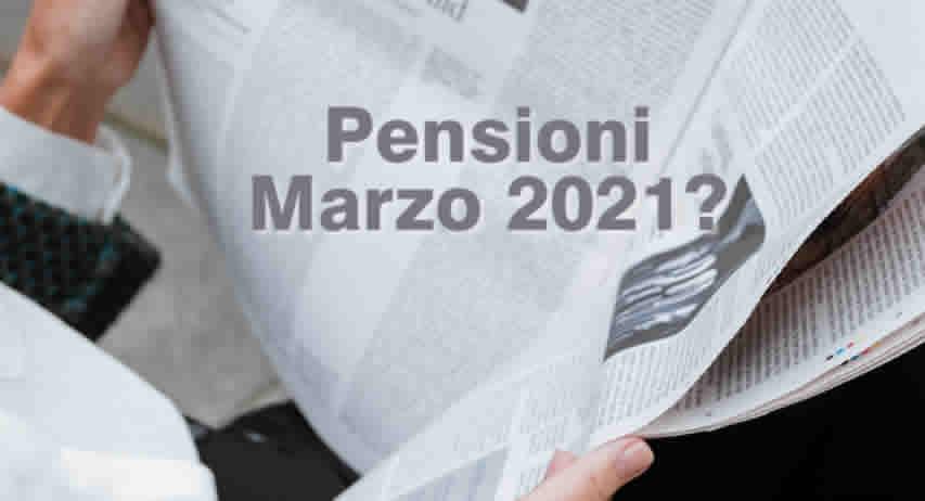 quando pagano Pensioni Marzo 2021