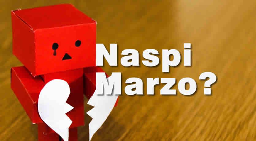 taglio Naspi a Marzo: come mai?