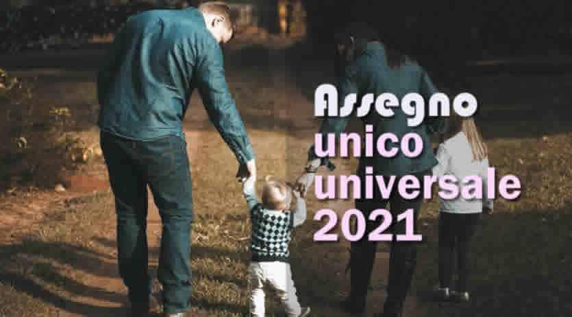 Assegno unico familiare e Isee 2021
