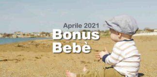quando pagano Bonus Bebè Aprile 2021