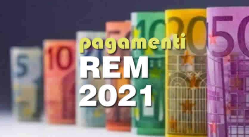 quando pagano REM 2021
