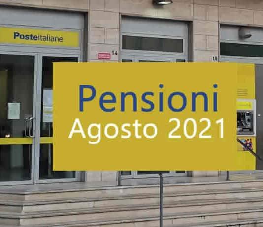 quando pagano pensioni Agosto 2021