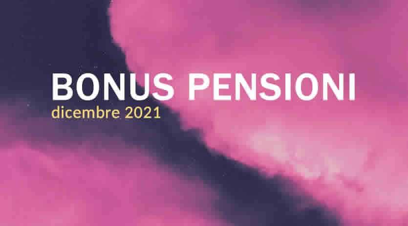 A chi spetta il Bonus Pensioni a Dicembre 2021