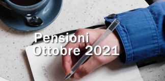 Le Pensioni ad Ottobre 2021